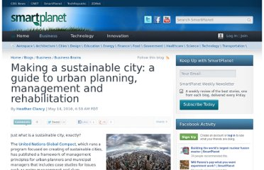 http://www.smartplanet.com/blog/business-brains/making-a-sustainable-city-a-guide-to-urban-planning-management-and-rehabilitation/6990