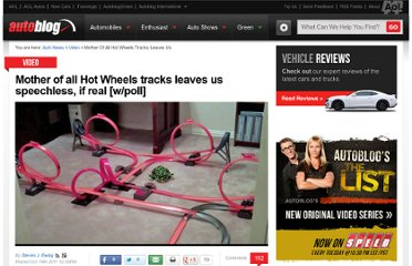 http://www.autoblog.com/2011/10/19/mother-of-all-hot-wheels-tracks-leaves-us-speechless-if-real/