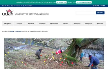 http://www.uclan.ac.uk/information/courses/msc_forensic_anthropology.php