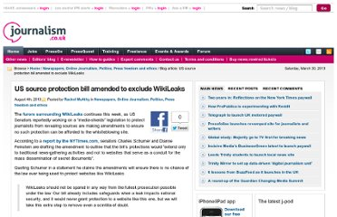 http://blogs.journalism.co.uk/2010/08/04/us-source-protection-bill-amended-to-exclude-wikileaks/