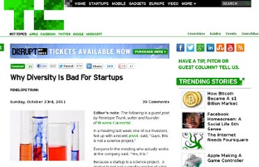 http://techcrunch.com/2011/10/23/why-diversity-is-bad-for-startups/