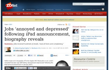 http://www.zdnet.com/blog/hardware/jobs-annoyed-and-depressed-following-ipad-announcement-biography-reveals/15756