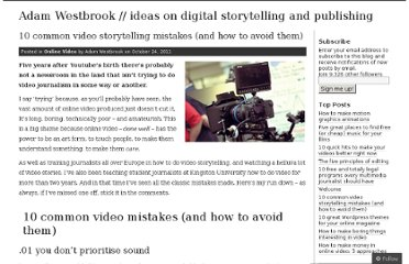 http://adamwestbrook.wordpress.com/2011/10/24/10-common-video-storytelling-mistakes-and-how-to-avoid-them-adam-westbrook-online-video/