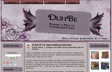 http://duhbe.com/blog/2010/03/a-list-of-11-rose-making-tutorials/