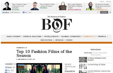http://www.businessoffashion.com/2011/10/fashion-2-0-top-10-fashion-films-of-the-season-5.html
