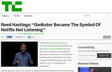 http://techcrunch.com/2011/10/24/reed-hastings-qwikster-symbol-not-listening/
