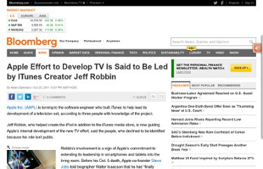 http://www.bloomberg.com/news/2011-10-24/apple-effort-to-develop-tv-is-said-to-be-led-by-itunes-creator-jeff-robbin.html