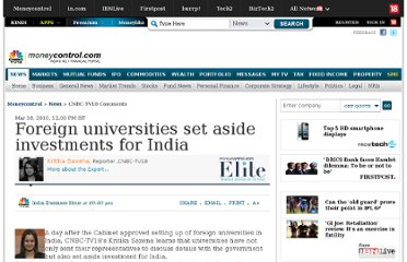 http://www.moneycontrol.com/news/cnbc-tv18-comments/foreign-universities-set-aside-investments-for-india_447084.html