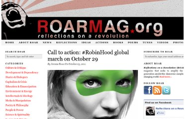 http://roarmag.org/2011/10/call-to-action-robinhood-global-march-on-october-29/