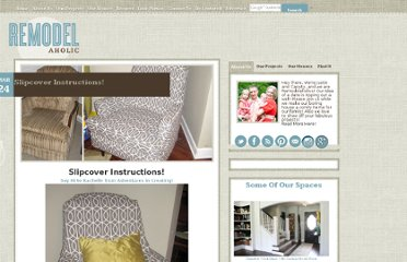 http://www.remodelaholic.com/2011/03/slipcover-instructions/#more