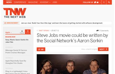 http://thenextweb.com/apple/2011/10/25/steve-jobs-movie-could-be-written-by-the-social-networks-aaron-sorkin/
