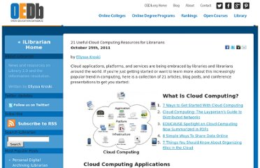 http://oedb.org/blogs/ilibrarian/2011/21-useful-cloud-computing-resources-for-librarians/