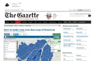 http://blogs.montrealgazette.com/2011/10/07/how-to-make-your-own-data-map-of-montreal/