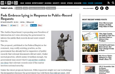 http://www.wired.com/threatlevel/2011/10/feds-embrace-foia-lying/