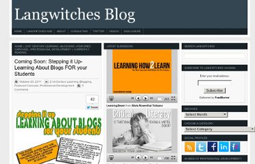 http://langwitches.org/blog/2011/10/23/coming-soon-stepping-it-up-learning-about-blogs-for-your-students/