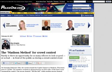 http://www.policeone.com/Crowd-Control/articles/3361291-The-Madison-Method-for-crowd-control/