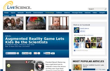 http://www.livescience.com/13211-augmented-reality-game-lets-kids-scientists.html