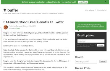 http://blog.bufferapp.com/5-misunderstood-great-benefits-of-twitter
