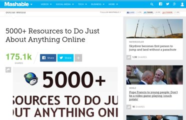 http://mashable.com/2007/09/08/5000-resources-to-do-just-about-anything-online/#more-10107