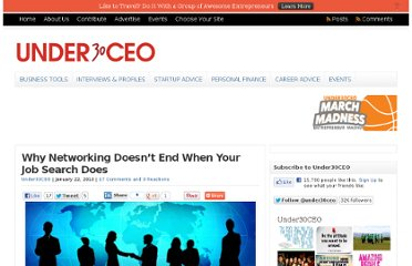 http://under30ceo.com/why-networking-doesnt-end-when-your-job-search-does/