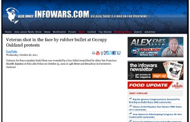 http://www.infowars.com/veteran-shot-in-the-face-by-rubber-bullet-at-occupy-oakland-protests/