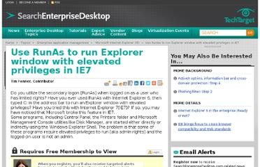 http://searchenterprisedesktop.techtarget.com/tip/Use-RunAs-to-run-Explorer-window-with-elevated-privileges-in-IE7