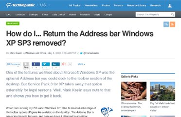 http://www.techrepublic.com/blog/window-on-windows/how-do-i-return-the-address-bar-windows-xp-sp3-removed/683