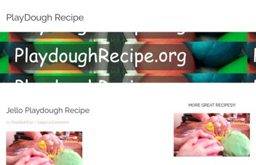 http://www.playdoughrecipe.org/playdough-recipes/jello-playdough-recipe/