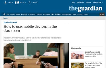 http://www.guardian.co.uk/teacher-network/2011/oct/26/mobile-devices-classroom