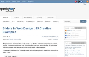 http://speckyboy.com/2011/10/26/sliders-in-web-design-45-creative-examples/