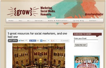 http://www.businessesgrow.com/2011/10/27/5-great-resources-for-social-marketers-and-one-bad-one/