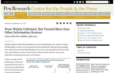 http://www.people-press.org/2011/09/22/press-widely-criticized-but-trusted-more-than-other-institutions/