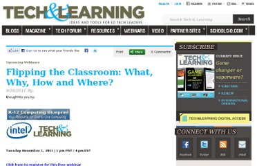 http://www.techlearning.com/article/Flipping-the-Classroom-What-Why-How-and-Where/51745
