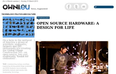 http://owni.eu/2011/10/27/open-source-hardware-a-design-for-life/