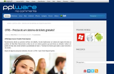 http://pplware.sapo.pt/windows/software/otrs-%e2%80%93-precisa-de-um-sistema-de-tickets-gratuito/
