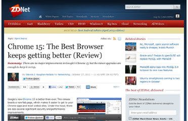 http://www.zdnet.com/blog/networking/chrome-15-the-best-browser-keeps-getting-better-review/1584
