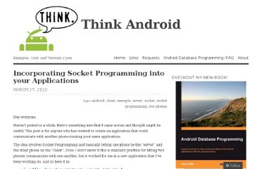 http://thinkandroid.wordpress.com/2010/03/27/incorporating-socket-programming-into-your-applications/