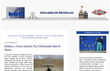 http://bruxelles.blogs.liberation.fr/coulisses/2011/10/fiction-1-leuro-enterr%C3%A9-lex-ue-bascule-dans-le-chaos.html