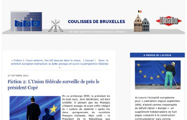http://bruxelles.blogs.liberation.fr/coulisses/2011/10/fiction-2-lunion-f%C3%A9d%C3%A9rale-surveille-de-pr%C3%A8s-le-pr%C3%A9sident-cop%C3%A9.html