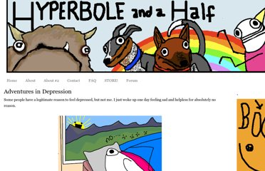 http://hyperboleandahalf.blogspot.com/2011/10/adventures-in-depression.html