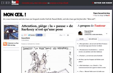 http://blogs.rue89.com/mon-oeil/2010/03/12/attention-piege-la-pause-de-sarkozy-nest-quune-pose-142560
