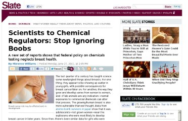 http://www.slate.com/articles/double_x/doublex/2011/06/scientists_to_chemical_regulators_stop_ignoring_boobs.html
