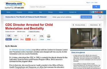 http://articles.mercola.com/sites/articles/archive/2011/10/28/cdc-director-arrested-for-child-molestation--bestiality.aspx