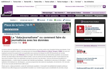 http://www.franceculture.fr/emission-place-de-la-toile-le-data-journalisme-ou-comment-faire-du-journalisme-avec-les-donnees-2010