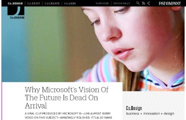 http://www.fastcodesign.com/1665311/why-microsofts-vision-of-the-future-is-dead-on-arrival