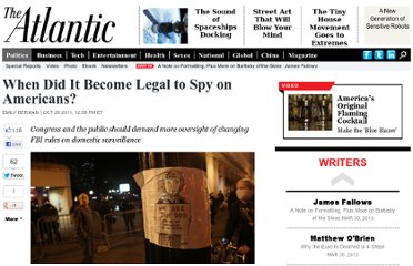 http://www.theatlantic.com/politics/archive/2011/10/when-did-it-become-legal-to-spy-on-americans/247410/