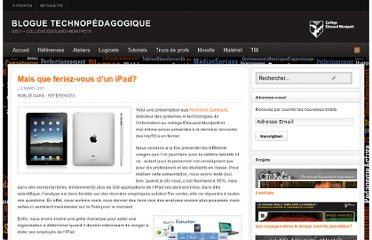http://blogues.college-em.qc.ca/techno/2011/03/02/mais-que-feriez-vous-dun-ipad/