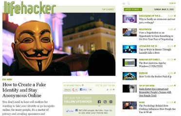 http://lifehacker.com/5854203/how-to-create-a-fake-identity-and-stay-anonymous-online