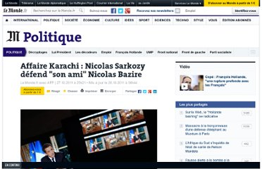 http://www.lemonde.fr/politique/article/2011/10/27/affaire-karachi-nicolas-sarkozy-defend-son-ami-nicolas-bazire_1595360_823448.html