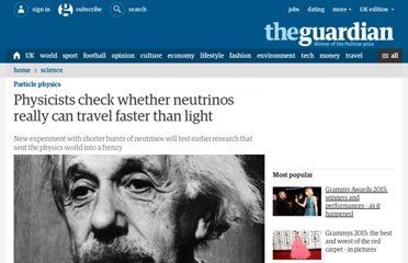 http://www.guardian.co.uk/science/2011/oct/28/physicists-check-neutrinos-faster-light